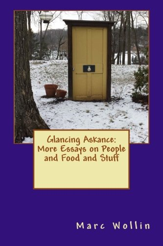 Glancing Askance: More Essays on People and Food and Stuff PDF