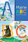 img - for Maine ABC by Susan Ramsay Hoguet (2013-03-16) book / textbook / text book