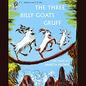 The Three Billy Goats Gruff | [P.C. Asbjornsen]