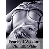 Pearls of Wisdomby Chantilly White
