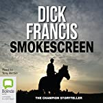 Smokescreen | Dick Francis