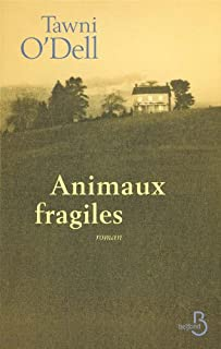 Animaux fragiles : [roman]