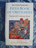 """"""" Daily Telegraph """" Book of Obituaries: 20th Century Lives Vol 5"""