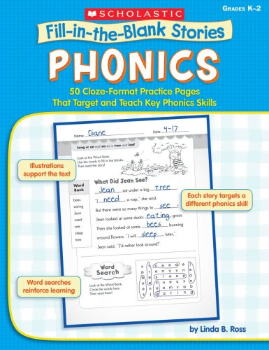 Phonics: 50 Cloze-Format Practice Pages That Target and Teach Key Phonics Skills (Fill-in-the-Blank Stories)