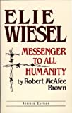 Elie Wiesel Messenger Revised: Theology (0268009201) by Brown, Robert Mcafee