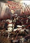 TR�NE D'ARGILE (LE) T.06 : LA GESTE D...