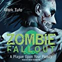 A Plague Upon Your Family: Zombie Fallout, Book 2