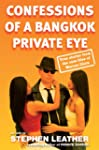 Confessions of a Bangkok Private Eye:...