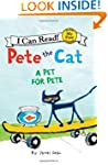 Pete the Cat: A Pet for Pete (My Firs...