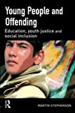 Young People and Offending (1843921545) by Martin Stephenson