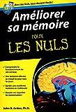 Améliorer sa mémoire Poche Pour les Nuls