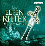 Elfenritter (2) Die Albenmark: Gekürzte Lesung