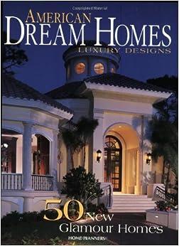 American Dream Homes V 2 Inc Home Planners