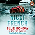 Blue Monday: A Frieda Klein Novel, Book 1 (       UNABRIDGED) by Nicci French Narrated by Beth Chalmers