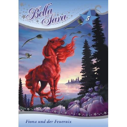 Bella Sara Band 5 - Fiona und der Feuernix
