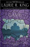 The Game: A novel of suspense featuring Mary Russell and Sherlock Holmes (A Mary Russell Novel)