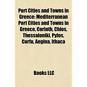 Port Cities and Towns in Greece: Mediterranean Port Cities and ...