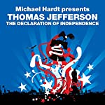 The Declaration of Independence (Revolutions Series): Michael Hardt Presents Thomas Jefferson | Thomas Jefferson,Michael Hardt