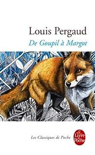 De Goupil � Margot par Louis Pergaud