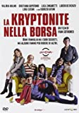 La kryptonite nella