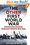 The Other First World War: The Blood-...