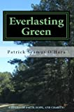 img - for Everlasting Green: Stories of Faith, Hope, and Charity book / textbook / text book