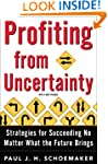 Profiting from Uncertainty: Strategie...