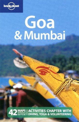 Lonely Planet Goa & Mumbai (Regional Travel Guide)