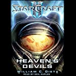 Starcraft II: Heaven's Devils | William C. Dietz