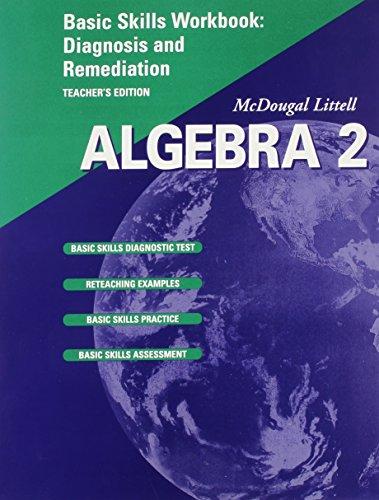 Algebra 2: Basic Skills Workbook Diagnosis and Remediation, Teacher's Edition