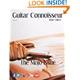Guitar Connoisseur - The Mojo Issue - Spring 2013 (Volume 5)