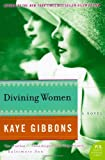 Divining Women (P.S.) (0060760281) by Gibbons, Kaye