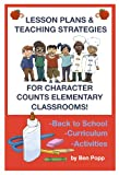 img - for LESSON PLANS & TEACHING STRATEGIES FOR CHARACTER COUNTS CLASSROOMS! EDUCATION FOR BACK TO SCHOOL-CURRICULUM-PARCC PREP ACTIVITIES FOR KIDS book / textbook / text book