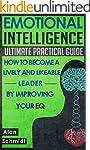Emotional Intelligence: Ultimate Prac...
