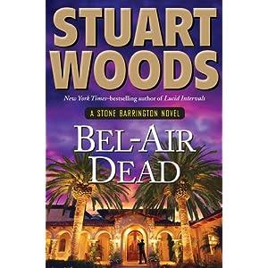 Bel-Air Dead - Stuart Woods
