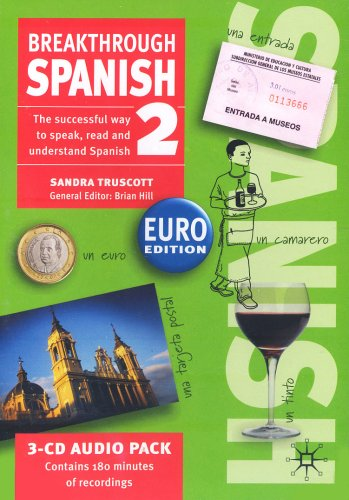 Breakthrough Spanish 2 Euro Edition: CDs