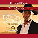 The Real Thing Audiobook by Brenda Jackson Narrated by Avery Glymph