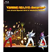 TUBE 3D LIVE-Surprise!-Live around Special 2010 in Yokohama Stadium [Blu-ray]