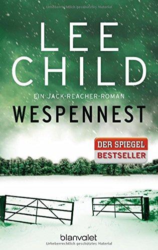Wespennest: Ein Jack-Reacher-Roman (Die Jack-Reacher-Romane, Band 15)