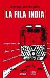 La fila india (Spanish Edition)