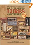 Old Fishing Lures and Tackle, Identif...