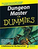 Dungeon Master for Dummies (For Dummies (Sports & Hobbies))(Bill Slavicsek/Richard Baker)