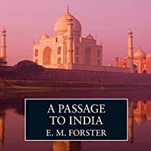 A Passage to India (       UNABRIDGED) by E. M. Forster Narrated by Sam Dastor