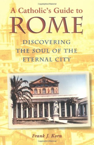 Catholic's Guide to Rome