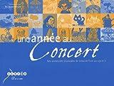 echange, troc Raymond Mesplé - Une année au concert : Les aventures musicales de Léna et Tom au cycle 1 (1CD audio)