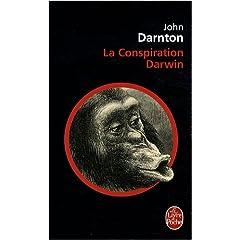 La Conspiration Darwin - John Darnton