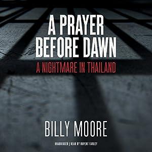 A Prayer Before Dawn Audiobook