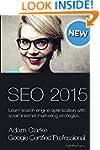Search engine optimization 2015: Lear...