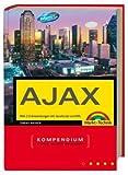 echange, troc Tobias Hauser - Das AJAX Kompendium. Web 2.0-Anwendungen mit JavaScript und XML