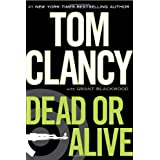 Dead or Aliveby Tom Clancy